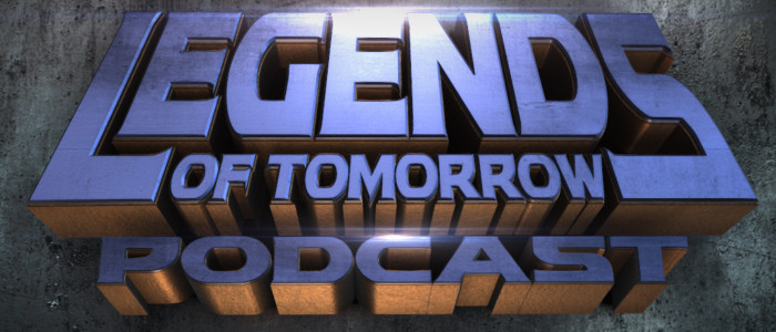 DC TV PODCASTS LAUNCHES LEGENDS OF TOMORROW PODCAST – PRESS RELEASE