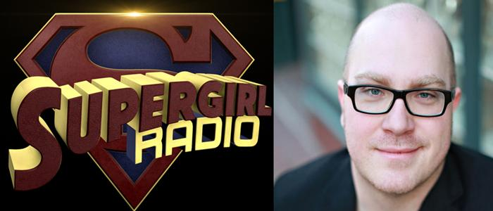 Supergirl Radio – Season 0: Sterling Gates Interview