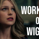 Supergirl Radio Season 5 – Workin' It or Wiggy?