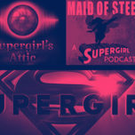 Supergirl Radio Season 5.5 – Supergirl Podcasters Roundtable