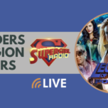 Supergirl Radio Season 5.5 – Waveriders and Legion Cruisers