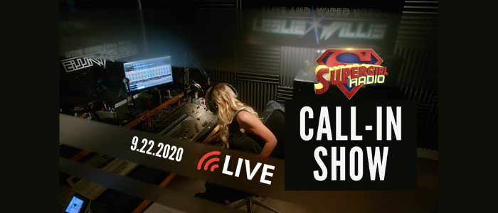 Supergirl Radio Season 5.5 – Call-In Show