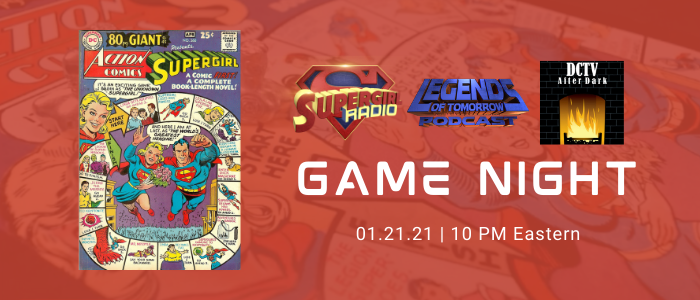 Supergirl Radio Season 5.5 – Game Night (Action Comics #360)