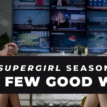 Supergirl Radio Season 6 – Episode 2: A Few Good Women